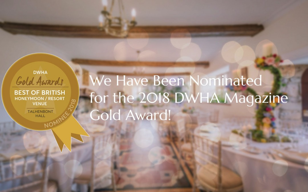 Talhenbont Hall Nominated for 2018 DWHA Magazine Gold Awards!